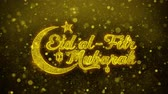 calligrafia araba : Eid al-Fitr mubarak wish Text Golden Glitter Glowing Lights Shine Particles. Greeting card, Wishes, Celebration, Party, Invitation, Gift, Event, Message, Holiday, Festival 4K Loop Animation. Filmati Stock