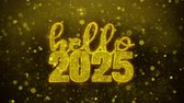 tarjeta fin de año : Hello 2025 wish Text Golden Glitter Glowing Lights Shine Particles. Greeting card, Wishes, Celebration, Party, Invitation, Gift, Event, Message, Holiday, Festival 4K Loop Animation. Archivo de Video