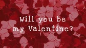 romans : Animated Will you be my valetine against red colored hearts background
