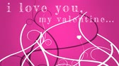 péče o tělo : I love you my valentine writing against animated pink background Dostupné videozáznamy