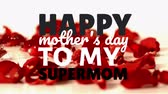 gratulál : Digital composite of happy mothers day to my supermom text against raindrops falling on red rose petals