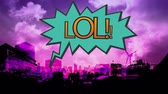 esclamativo : Digital animation of the word LOL in blue exclamation bubble against cityscape in pink background