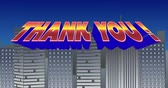 caligrafia : Digital animation of a Thank You sign zooming in the screen while blinking and a background of grey buildings with blue sky Vídeos