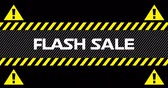 Animation of Flash Sale text between industrial ribbons and warning signs against black background. 4k