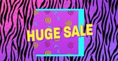 conceitos e idéias : Animation of the words Huge Sale in yellow letters with a purple square and brightly coloured shapes on a moving pink, purple and black zebra print background 4k
