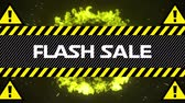 explodir : Animation of the words Flash Sale in white letters with yellow and black tape, yellow warning signs and explosion on a black background
