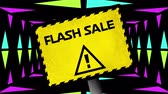 減らす : Animation of the words Flash Sale in black letters and a warning triangle on a yellow sign with colourful triangles moving on a black background