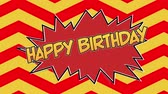 zeepbel : Animation of the words Happy Birthday in yellow letters on red speech bubble with zig zag patterned background