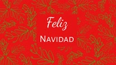 jemioła : Animation of the words Feliz Navidad written in white letters on red square over green mistletoe on red background