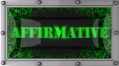 affirmative : affirmative announcement on the LED display Stock Footage
