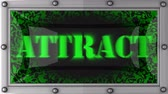atrair : attract announcement on the LED display