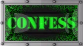 confess : confess  announcement on the LED display