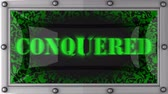 conquered : conquered  announcement on the LED display Stock Footage