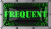 frequent : frequent  announcement on the LED display