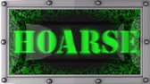 rouco : hoarse  announcement on the LED display