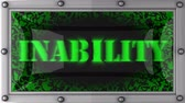 incapacidade : inability  announcement on the LED display