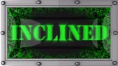 inclinado : inclined  announcement on the LED display