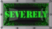 severely : severely  announcement on the LED display Stock Footage
