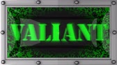valente : valiant  announcement on the LED display
