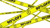 hazardous : Ninety percentage off. Discount of 90%. Yellow warning tapes in motion