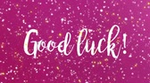 chvála : Sparkling purple pink Good luck animated greeting card with handwritten text.