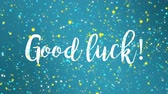 chvála : Sparkling blue Good luck animated greeting card with handwritten text.