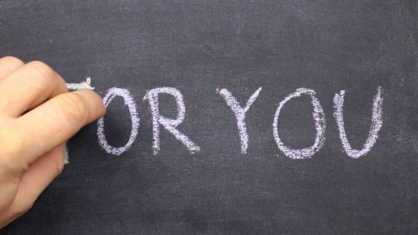 fráze : Word FOR YOU is written in chalk on a blackboard. Dostupné videozáznamy