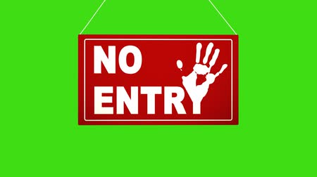 interdiction : A business sign that says No Entry Alpha channel keyed green screen.
