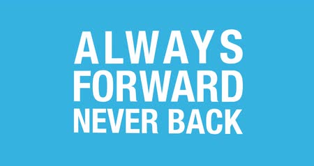 věta : Swigging 3D inspiration quote rotation Always forward never back