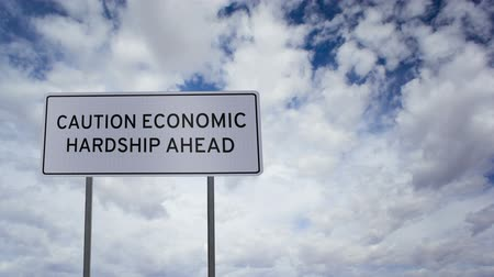 economically : Sign Economic Hardship Clouds Timelapse