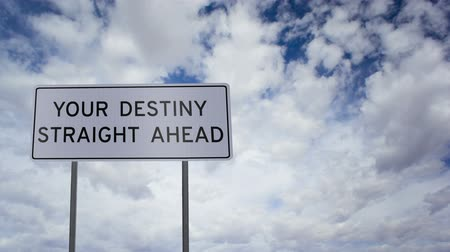 motivasyonel : Sign Destiny Ahead Clouds Timelapse