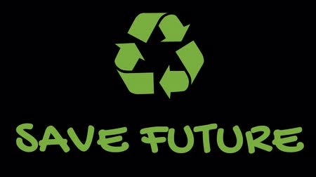 salva vidas : Animated recycling logo with green slogan - Save Future