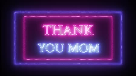 mama : Animation flashing neon text Thank you mom