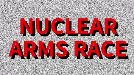 Nuclear Arms Race. Phrase about problem on noisy screen. Looping VHS interference. Vintage animated background. Military