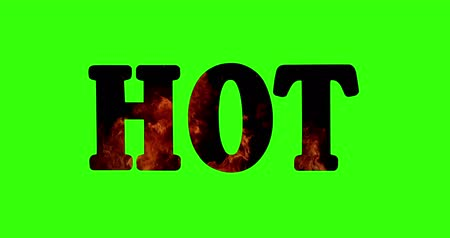 vysoká klíč : high resolution text with word hot shape filled with real flame on chroma key green screen background