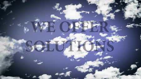 marketing : We offer solutions. Words in a sky, with time lapse small clouds.