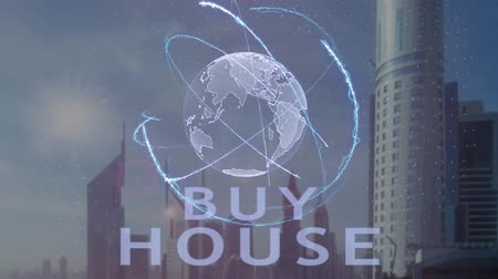 hipoteca : Buy house text with 3d hologram of the planet Earth against the backdrop of the modern metropolis. Futuristic animation concept of global business