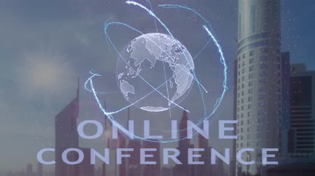 webinar : Online conference text with 3d hologram of the planet Earth against the backdrop of the modern metropolis. Futuristic animation concept