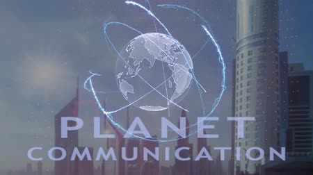 wi fi : Planet communication text with 3d hologram of the planet Earth against the backdrop of the modern metropolis. Futuristic animation concept