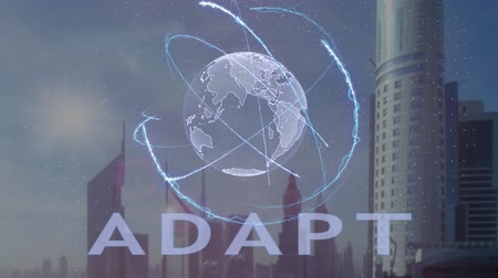 adapt : Adapt text with 3d hologram of the planet Earth against the backdrop of the modern metropolis. Futuristic animation concept