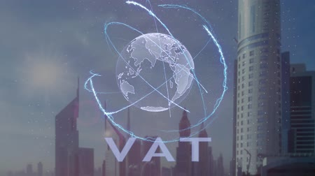 charges : VAT text with 3d hologram of the planet Earth against the backdrop of the modern metropolis. Futuristic animation concept