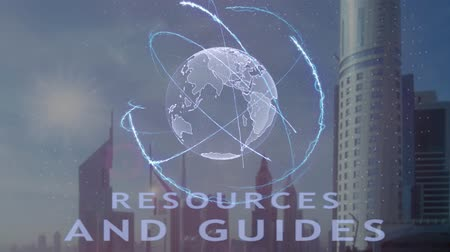 anlamı : Resources and guides text with 3d hologram of the planet Earth against the backdrop of the modern metropolis. Futuristic animation concept