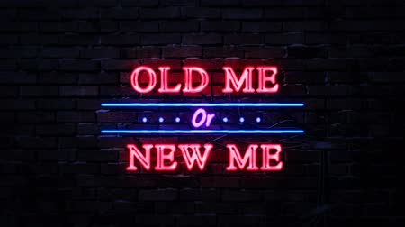 életmód : Old Me Or New Me Neon Sign