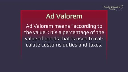 fardo : Freight and Shipping Terms - Ad Valorem. The forwarding and logistics industries are full of obscure and interesting terms. Many come from shipping or from legislation that governs various aspects of the process. Glossary Vídeos