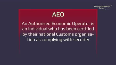 fardo : Freight and Shipping Terms - AEO - Authorized Economic Operator. The forwarding and logistics industries are full of obscure and interesting terms. Many come from shipping or from legislation that governs various aspects of the process. Glossary