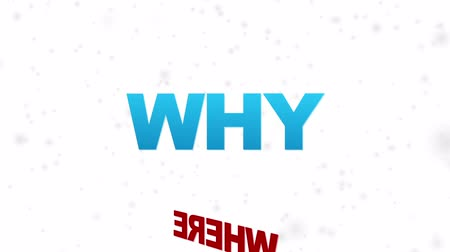 почему : Where, What, How, Why, When, Who on white background Стоковые видеозаписи