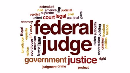 щит : Federal judge animated word cloud, text design animation.