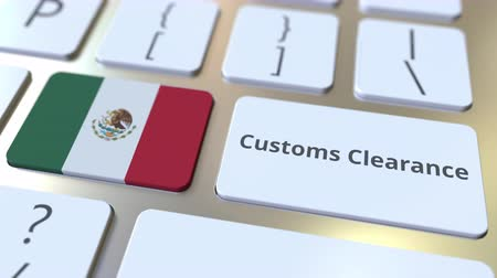 belépés : CUSTOMS CLEARANCE text and flag of Mexico on the computer keyboard. Import or export related conceptual 3D animation