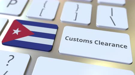 cubano : CUSTOMS CLEARANCE text and flag of Cuba on the buttons on the computer keyboard. Import or export related conceptual 3D animation