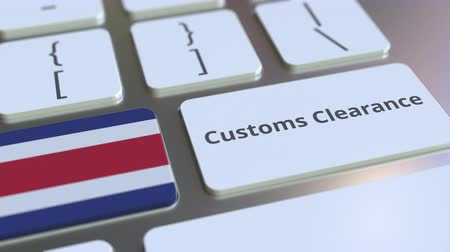 toll : CUSTOMS CLEARANCE text and flag of Costa Rica on the buttons on the computer keyboard. Import or export related conceptual 3D animation